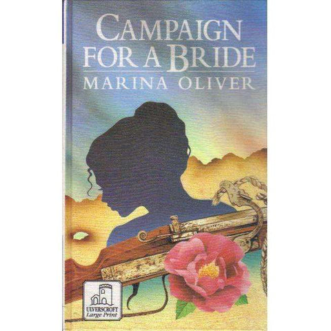 Campaign For A Bride (Ulverscroft Large Print) | Marina Oliver