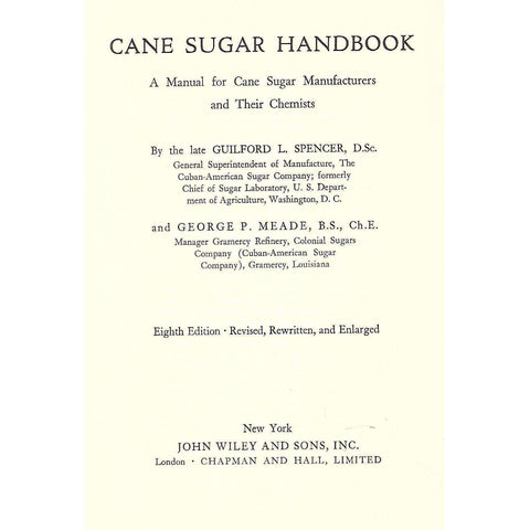 Cane Sugar Handbook: A Manual for Cane Sugar Manufacturers and their Chemists | Guilford L. Spenser & George P. Meade