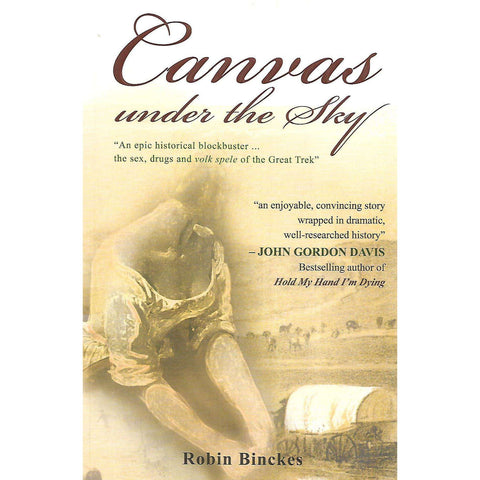 Canvas Under the Sky (Inscribed by Author) | Robin Binckes
