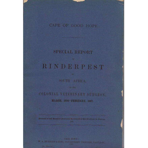 Cape of Good Hope Special Report on Rinderpest in South Africa | Colonial Veterinary Surgeon