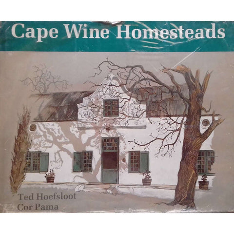 Cape Wine Homesteads (Signed by Author) | Ted Hoefsloot