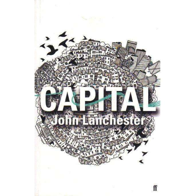 Bookdealers:Capital (Unedited Proof) | John Lanchester