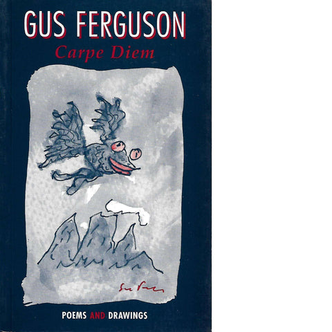 Carpe Diem (With Author's Dedication) | Gus Ferguson