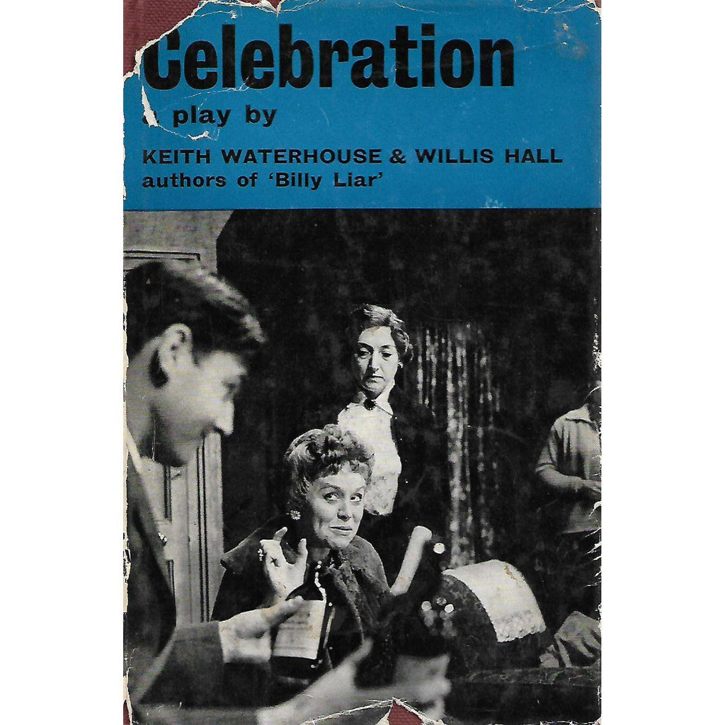 Bookdealers:Celebration | Keith Waterhouse and Willis Hall