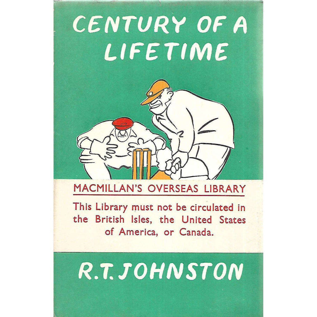 Bookdealers:Century of a Lifetime (With Wrap-Around Band) | R. T. Johnston