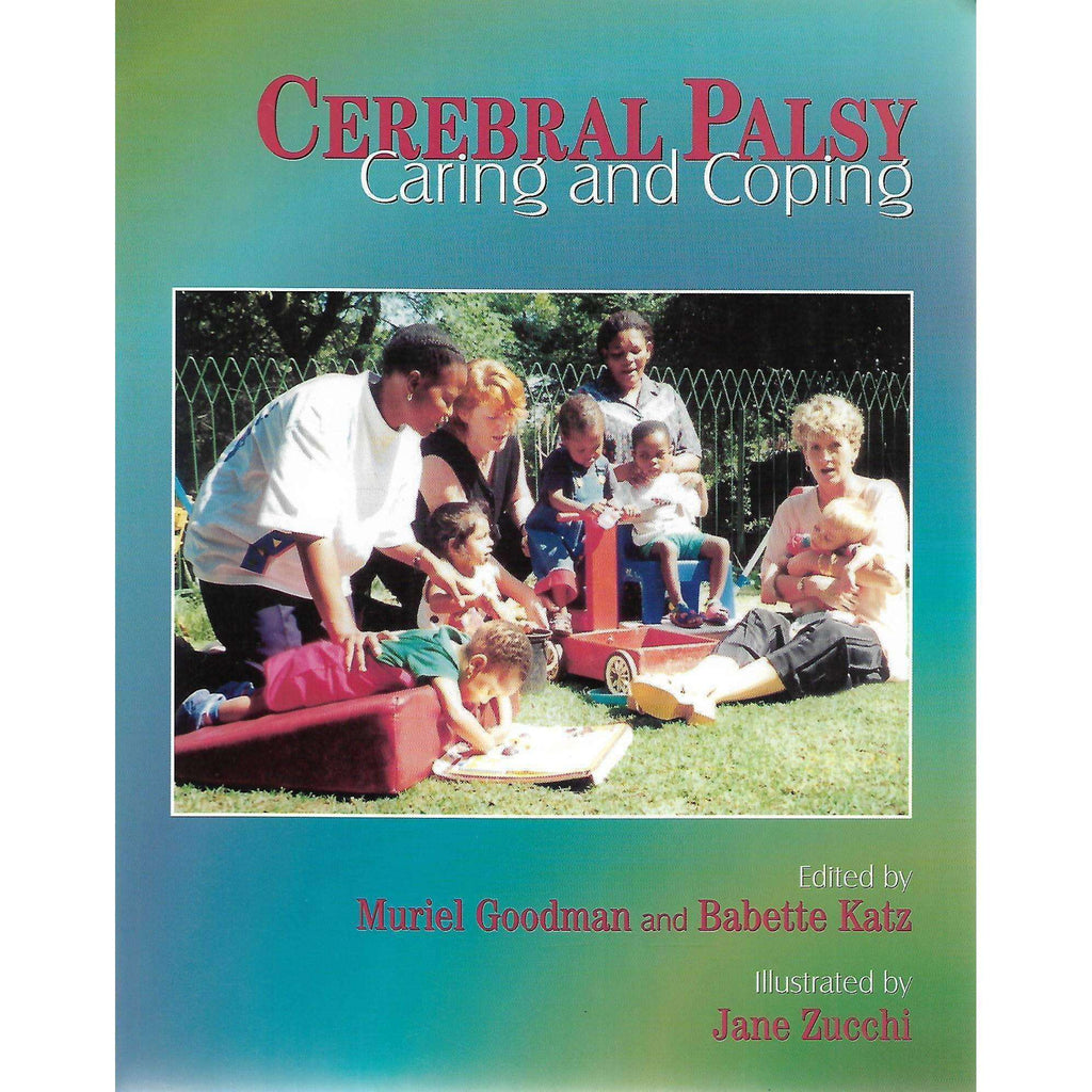 Bookdealers:Cerebral Palsy: Caring and Coping | Muriel Goodman and Babette Katz (Eds.)