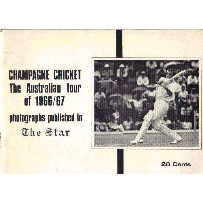 Bookdealers:Champagne Cricket: The Australian Tour of 1966 | 67 (Photographs Published in The Star)