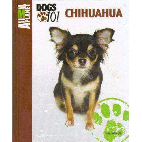 Chihuahua (Animal Planet Dogs 101) | Linda Bollinger
