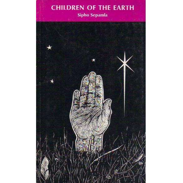 Bookdealers:Children of the Earth (With Publisher's Compliments Slip) | Sipho Sepamla