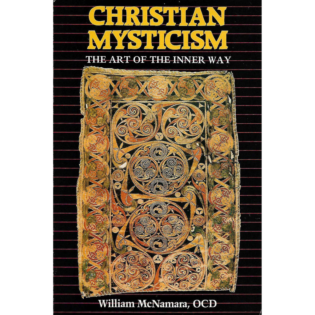 Bookdealers:Christian Mysticism: The Art of the Inner Way | William McNamara