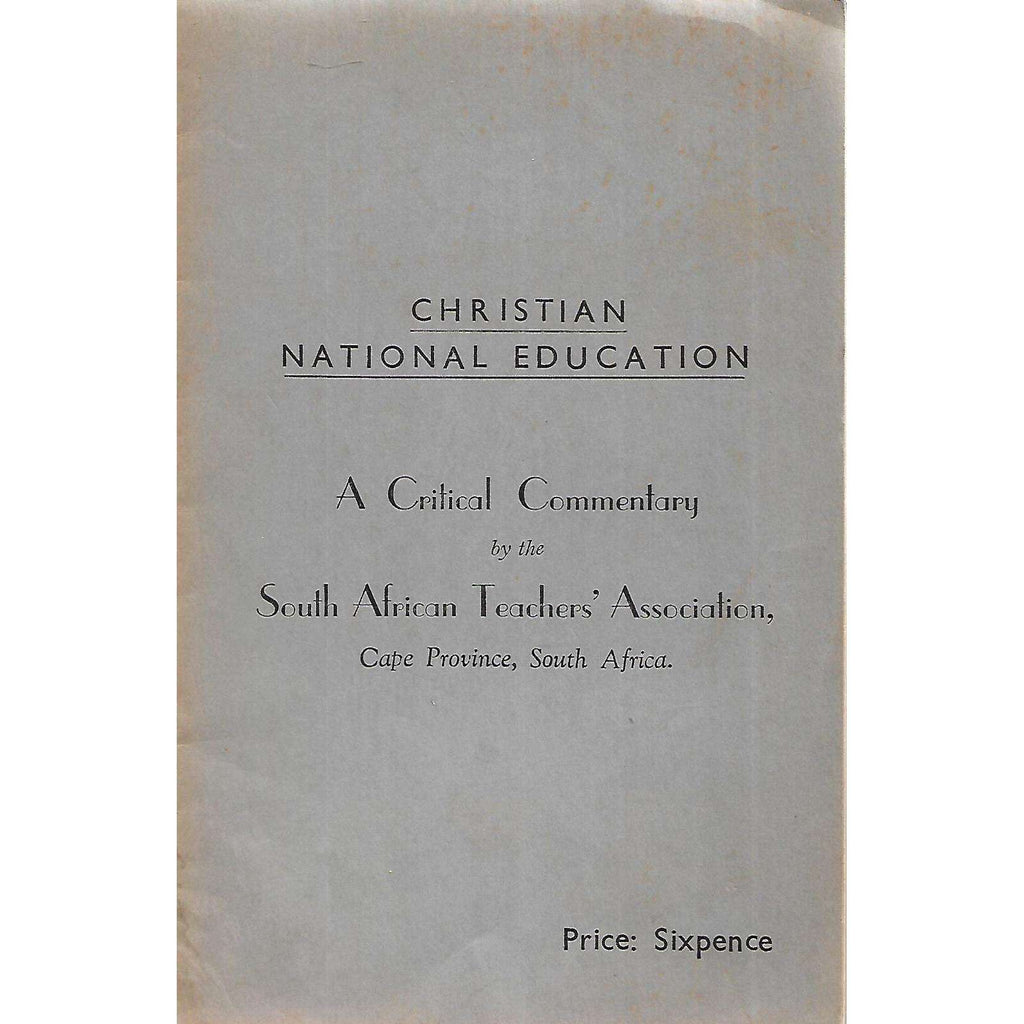 Bookdealers:Christian National Education: A Critical Commentary by the South African Teachers' Association