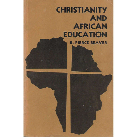 Christianity and African Education | R. Pierce Beaver
