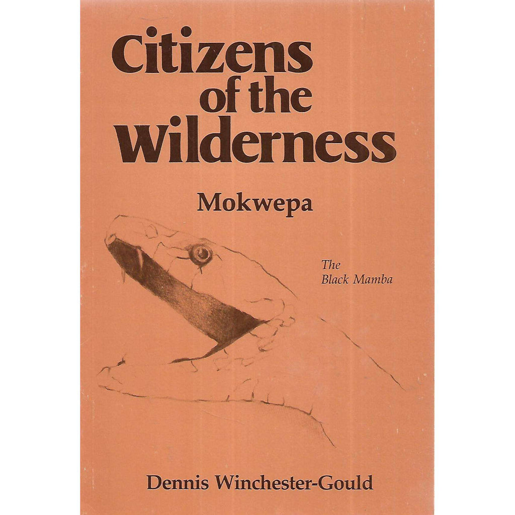 Bookdealers:Citizens of the World: Mokwepa (The Black Mamba) | Dennis Winchester-Gould