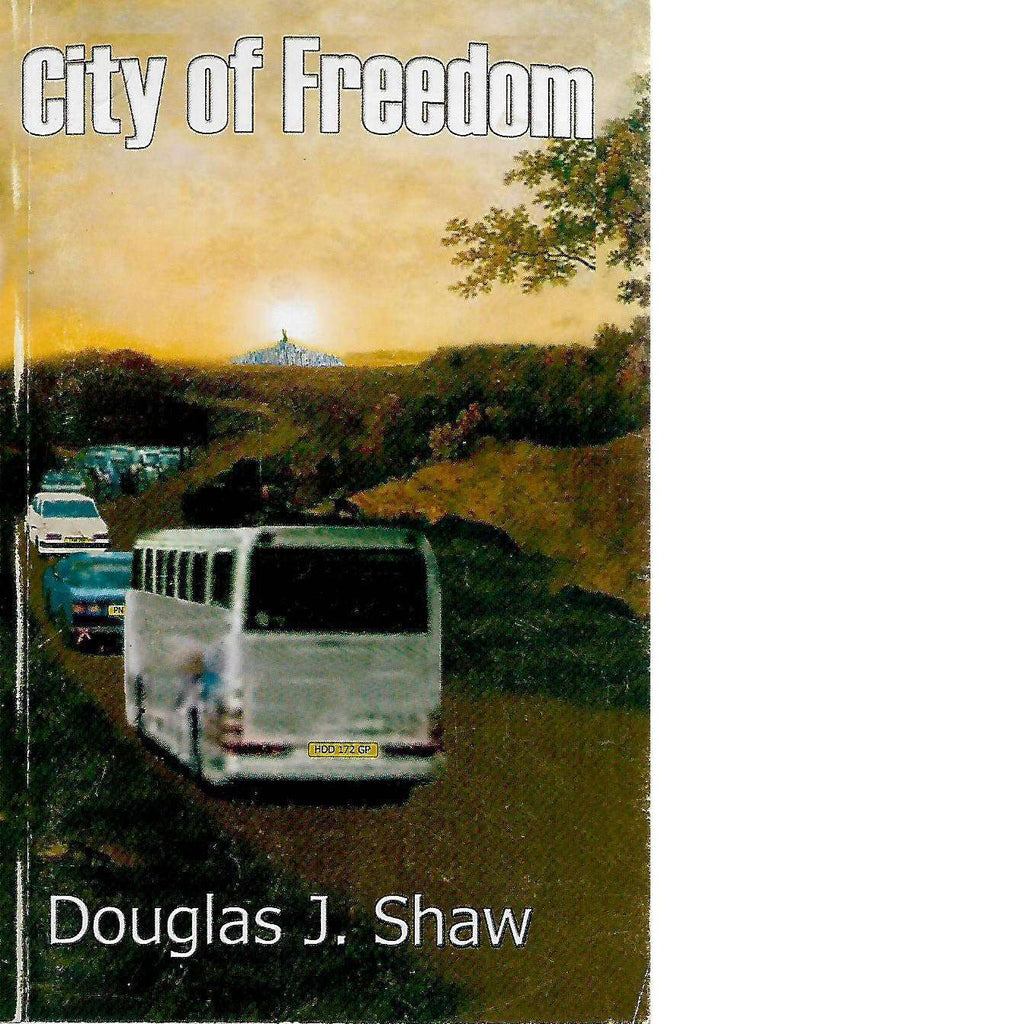 Bookdealers:City of Freedom | Douglas J. Shaw
