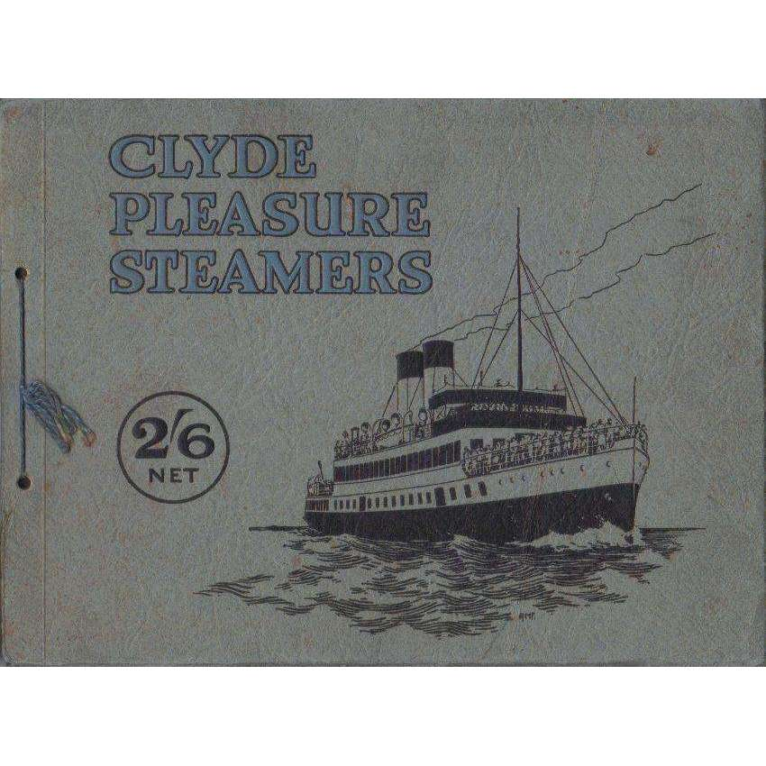 Bookdealers:Clyde Pleasure Steamers: Thirty-Two Illustrations of the Best-Know Clyde Steamers, with Descriptive Matter on Separate Tissue