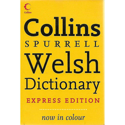 Collins Spurrell Welsh Dictionary (Express Edition)