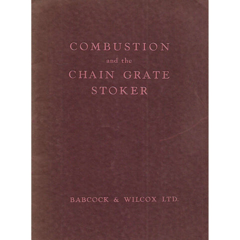 Combustion and the Chain Grate Stoker