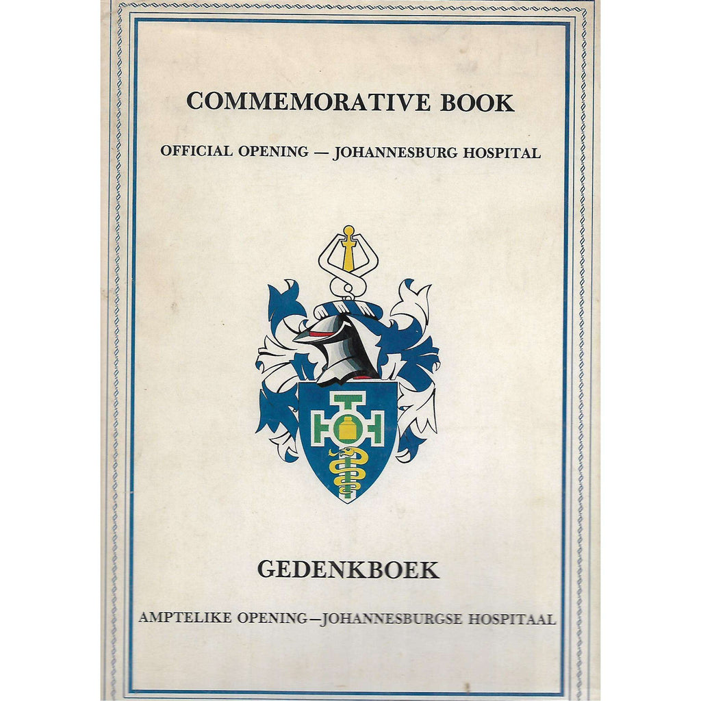 Bookdealers:Commemorative Book: Official Opening - Johannesburg Hospital | Marais Viljoen