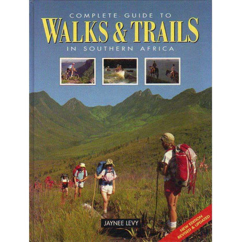 Complete Guide to Walks & Trails in Southern Africa | Jaynee Levy