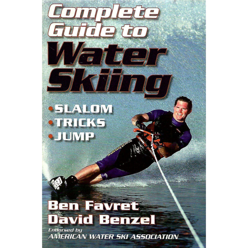 Bookdealers:Complete Guide to Water Skiing | Ben Favret & David Benzel