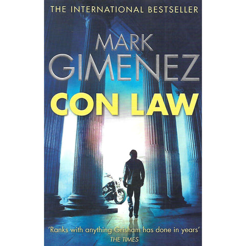 Con Law (With Author's Signature Pasted In) | Mark Gimenez