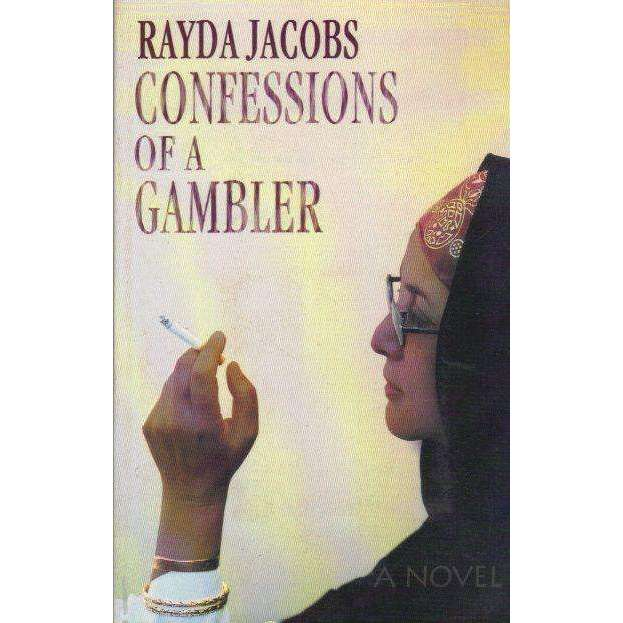 Bookdealers:Confessions of a Gambler (With Author's Inscription) | Rayda Jacobs