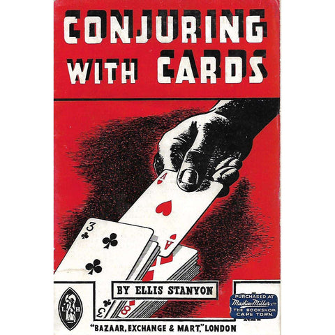 Conjuring With Cards | Ellis Stanyon