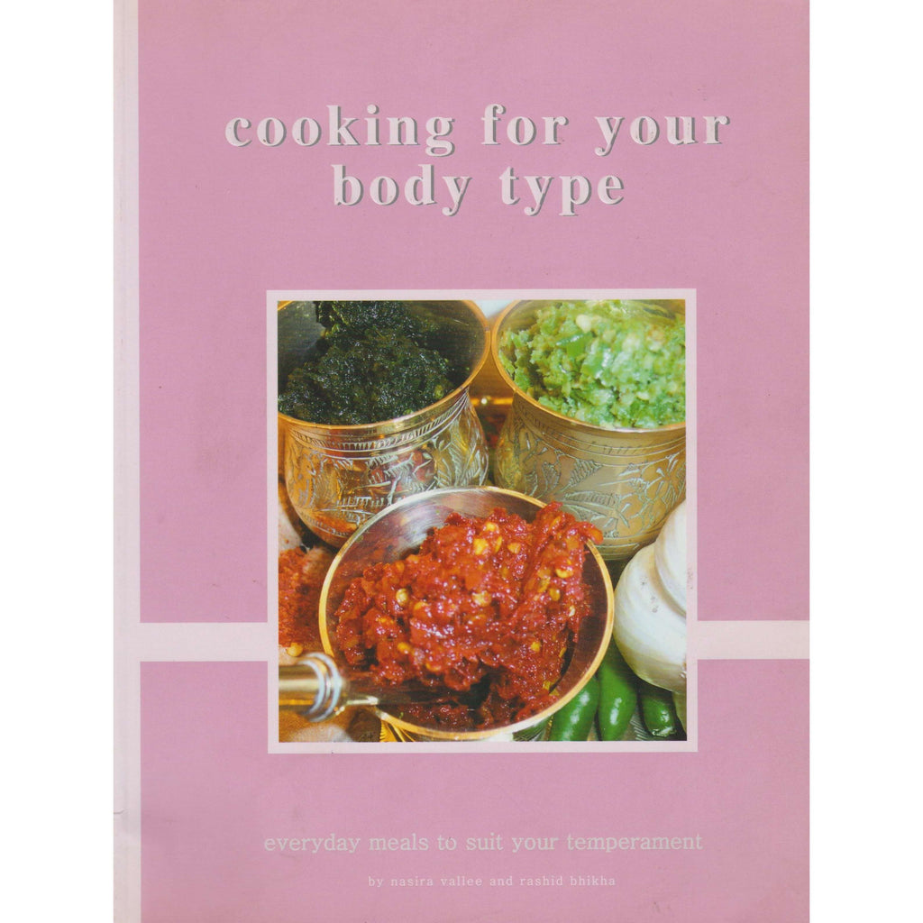 Bookdealers:Cooking for Your Body Type | Nasira Vallee And Rashid Bhikha