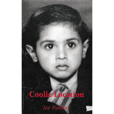 Coolie Location (Inscribed by Author) | Jay Naidoo