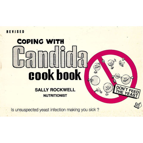 Coping with Candida Cook Book | Sally Rockwell