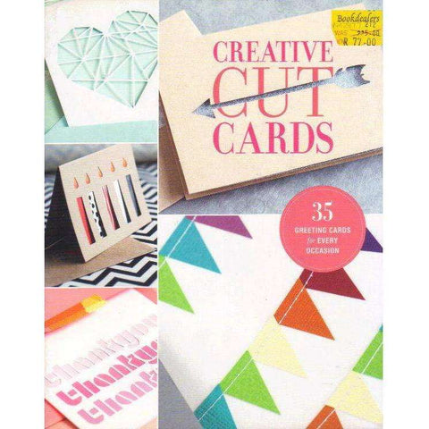 Creative Cut Cards: 35 Greeting Cards for Every Occasion | Lark Crafts