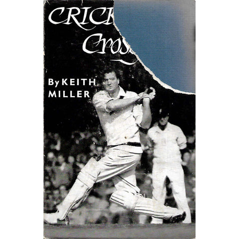 Cricket Crossfire | Keith Miller