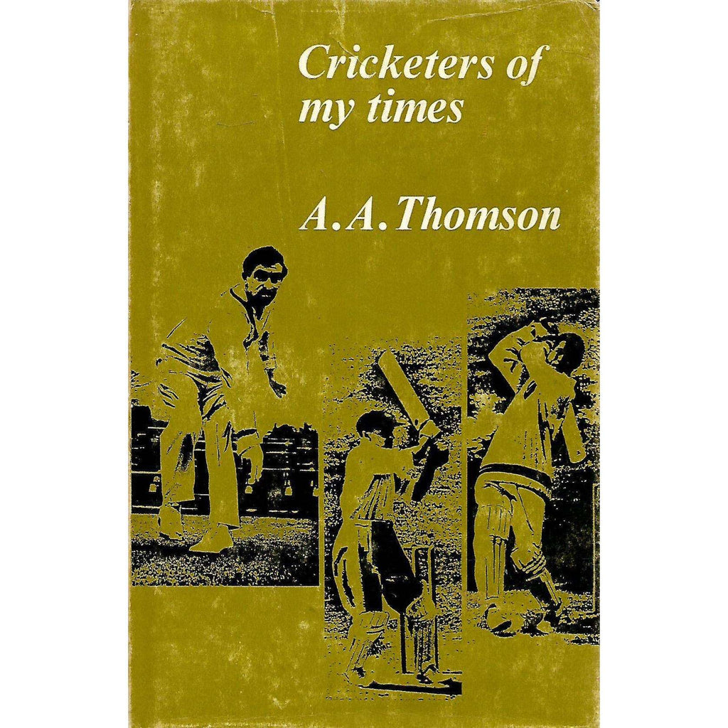 Bookdealers:Cricketers of My Times | A. A. Thomson
