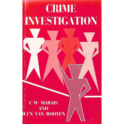 Crime Investigation | C. W. Marais and H. J. N. van Rooyen