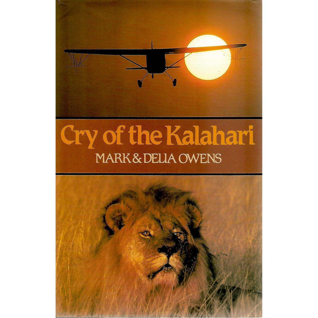 Bookdealers:Cry of the Kalahari (First Edition Signed by Authors) | Mark Owens and Delia Owens