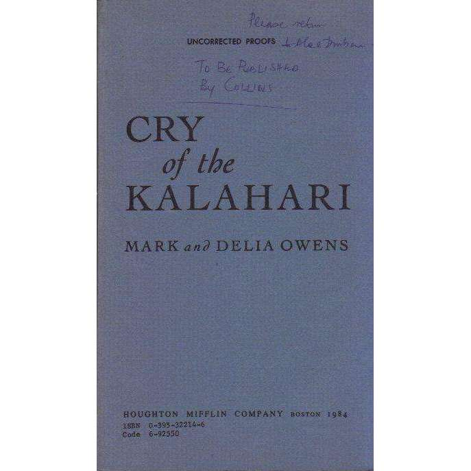 Bookdealers:Cry of the Kalahari (Uncorrected Proof) Mark and Delia Owens