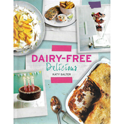 Dairy-Free Delicious | Karen Slater