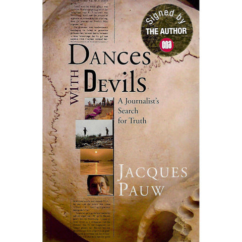 Dances with Devils: A Journalist's Search for Truth (Signed by Author) | Jacques Pauw