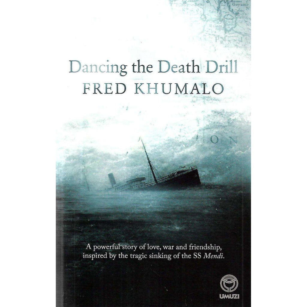 Bookdealers:Dancing the Death Drill (Signed by Author) | Fred Khumalo