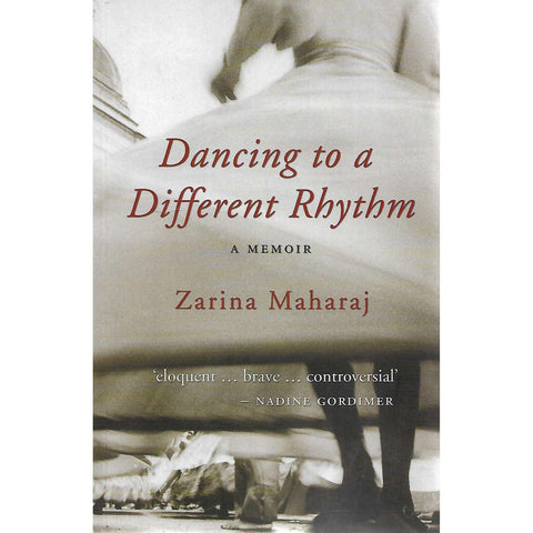 Dancing to a Different Rhythm: A Memoir (Inscribed by Author) | Zarina Maharaj