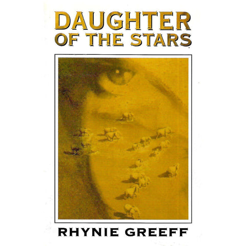 Daughters of the Stars (Inscribed by Author) | Rhynie Greeff
