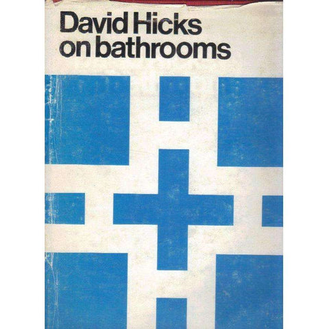 David Hicks on Bathrooms (Signed by the Author) | David Hicks