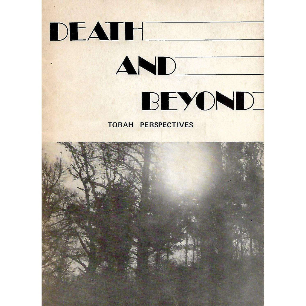 Bookdealers:Death and Beyond: Torah Perspectives | Rabbi M. Glazerson, Stanley Lederman and Linda Lederman