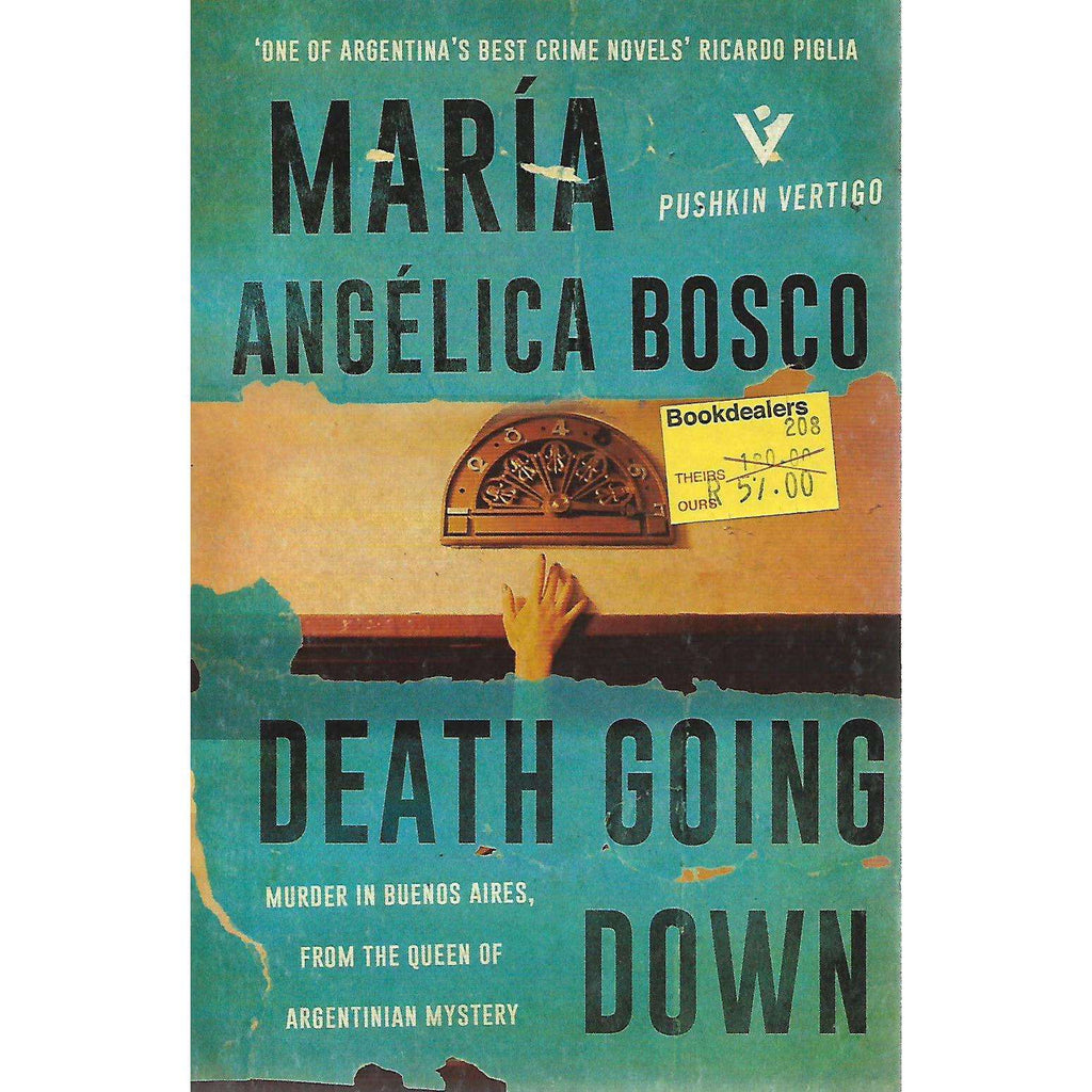 Bookdealers:Death Going Down: Murder in Buenos Aires | Maria Angelica Bosco