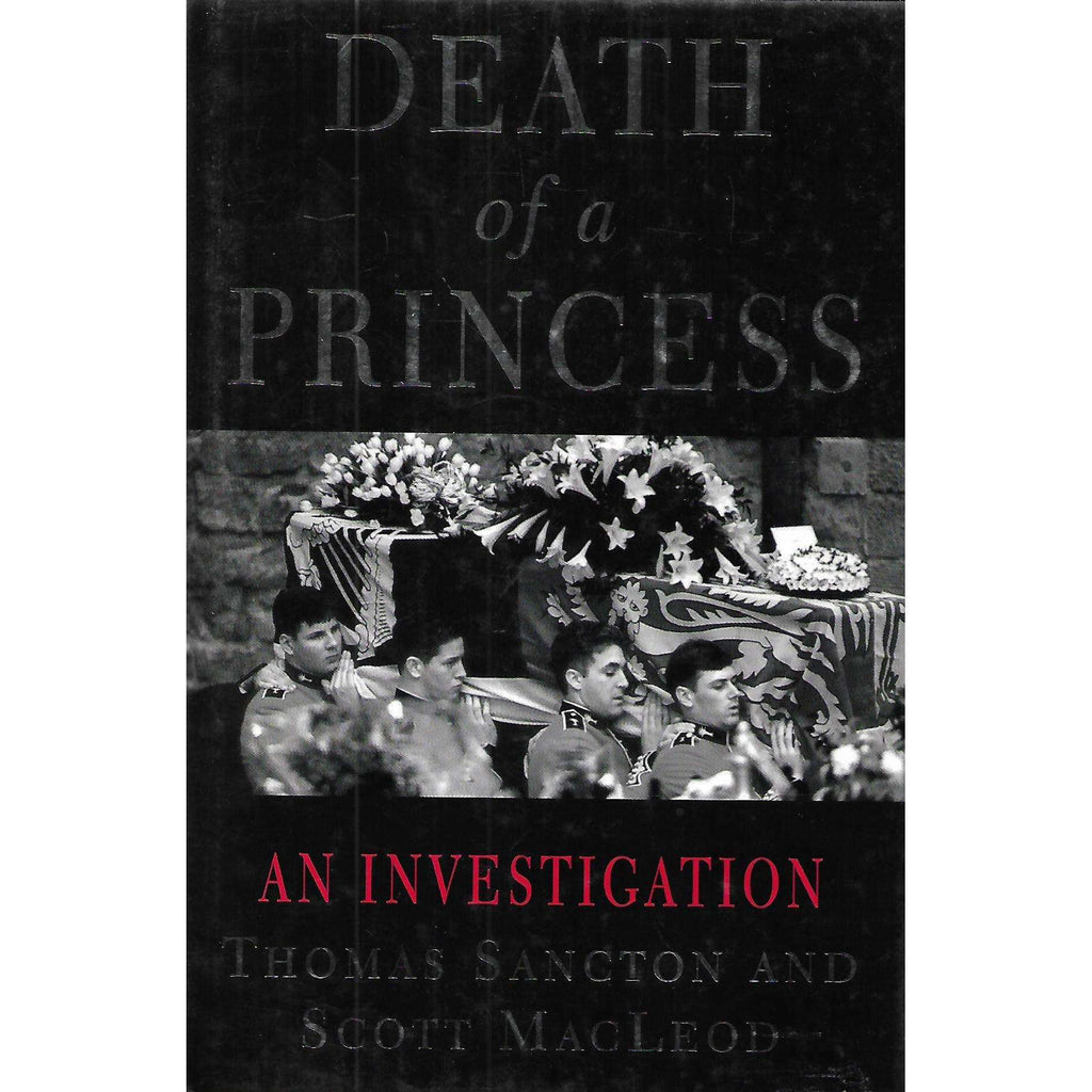 Bookdealers:Death of a Princess: An Investigation | Thomas Sancton & Scott MacLeod