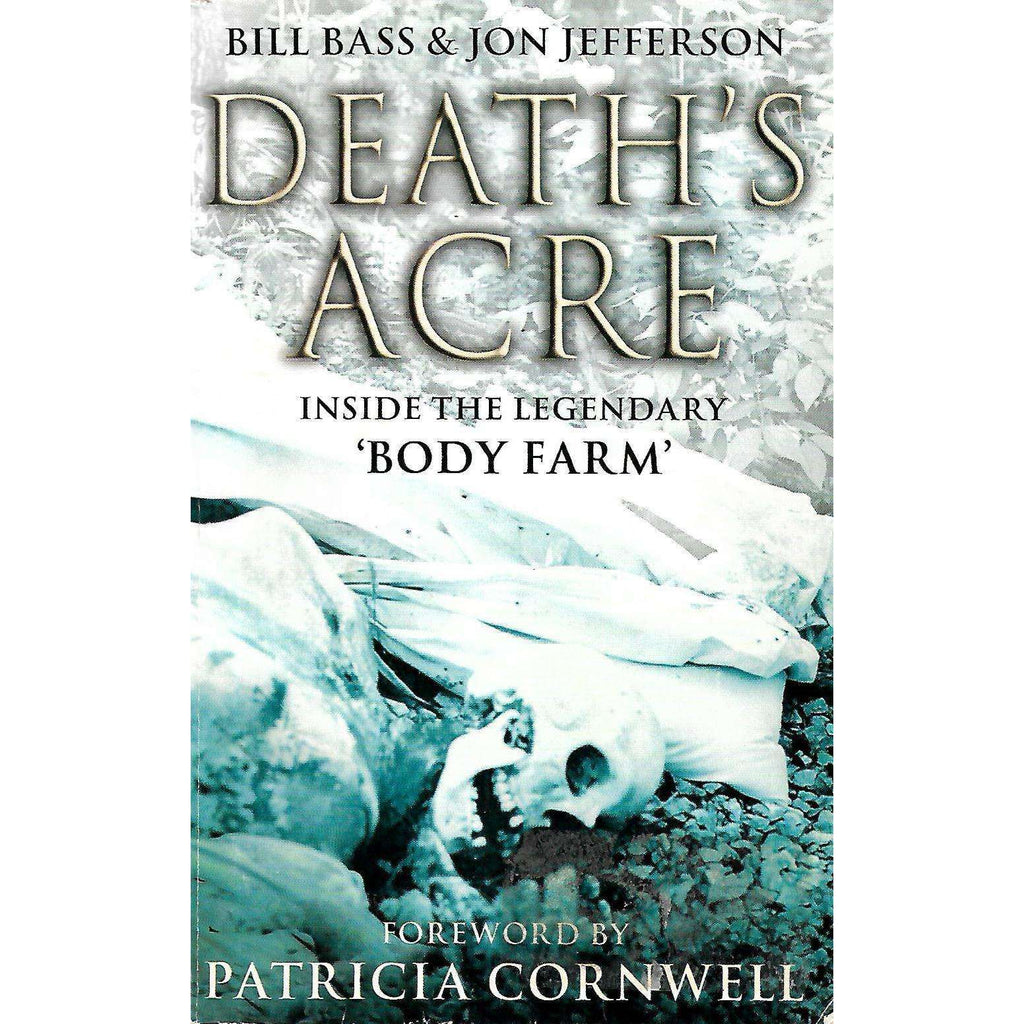 Bookdealers:Death's Acre | Bill Bass & Jon Jefferson
