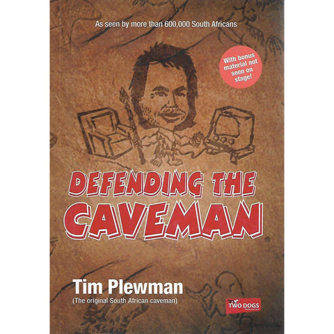 Defending the Caveman (Inscribed by Author) | Tim Plewman