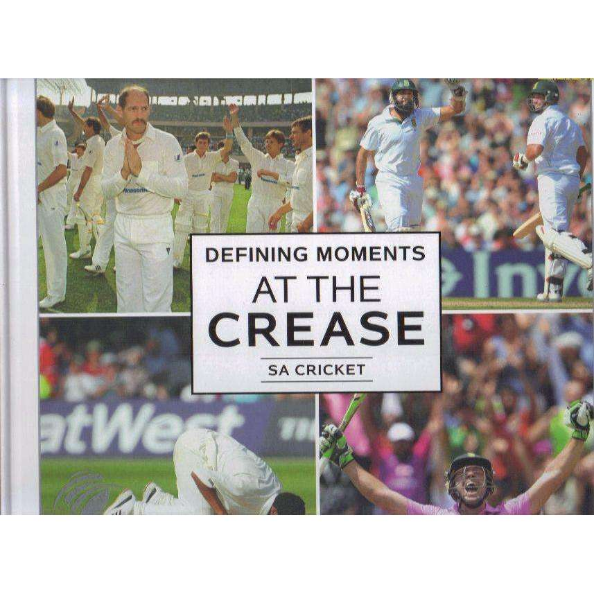 Bookdealers:Defining Moments at the Crease: SA cricket