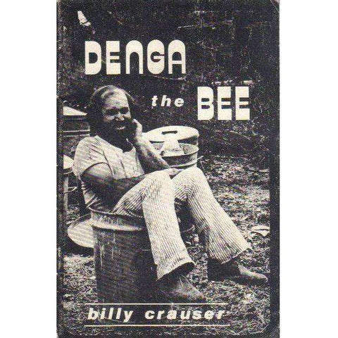 Denga the Bee (Signed by the Author) | Billy Crauser