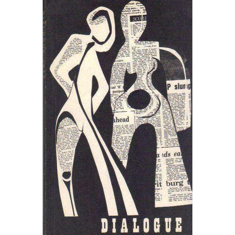Dialogue 1972: A Literary Annual for Young Writers  | Editor's: Tim Peacock and Barbara McCormick